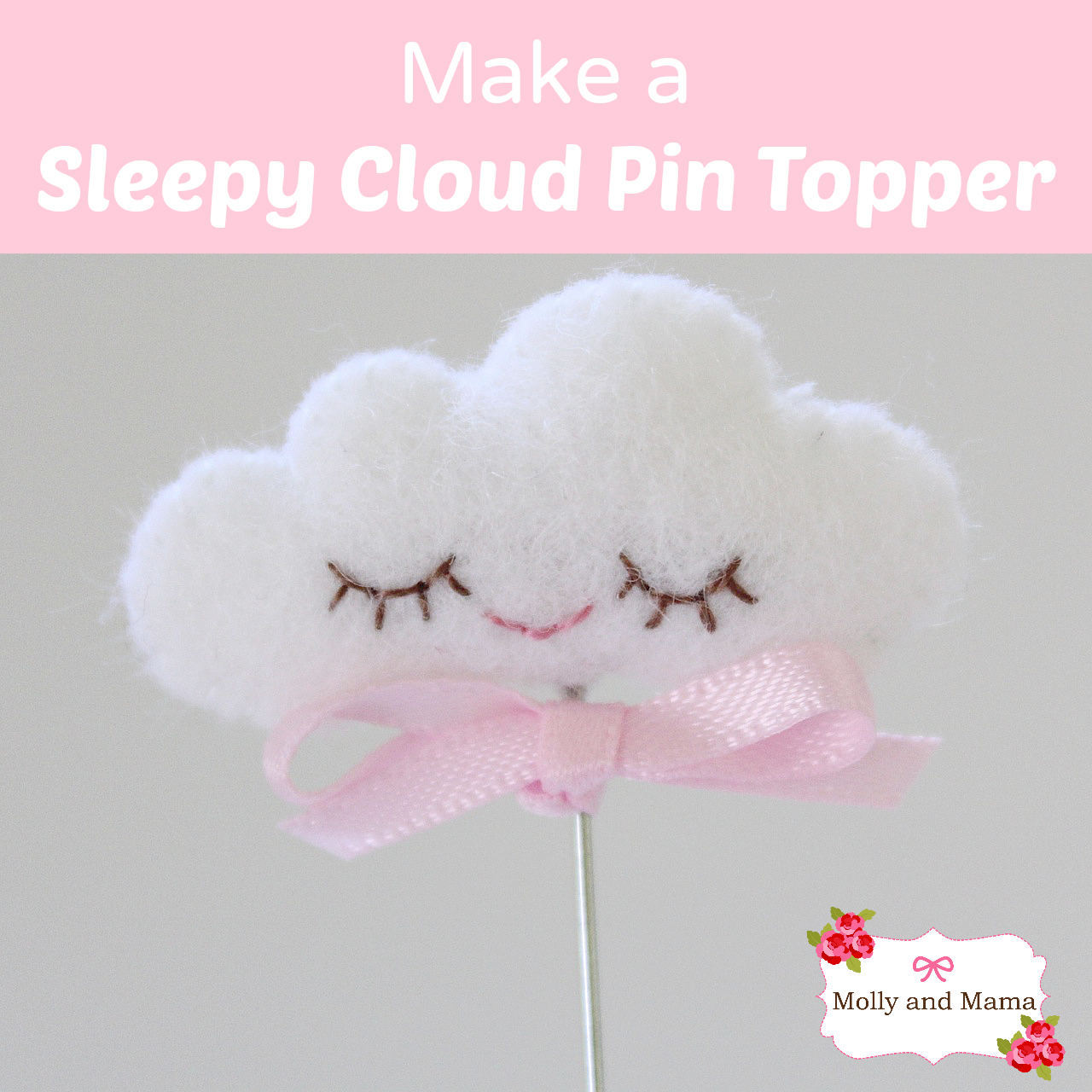 make a sleepy cloud pin topper molly and mama. Black Bedroom Furniture Sets. Home Design Ideas